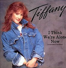 220px-Tiffany-I_Think_We're_Alone_Now-12in.jpg