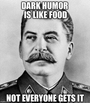 dark humour is like food.jpg