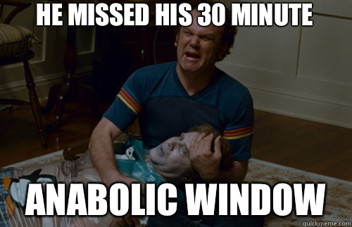 he-missed-his-30-minute-anabolic-window.jpg