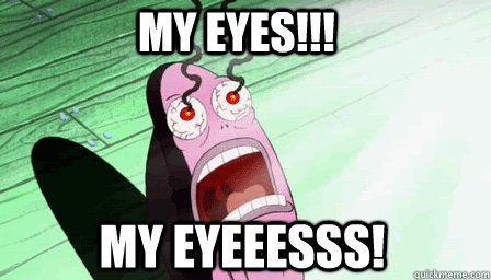 My Eyes!.jpg