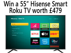 Win a 55 inch Hisense 4K HDR Smart Roku TV worth £479