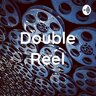 DoubleReel