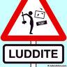 The Lazy Luddite
