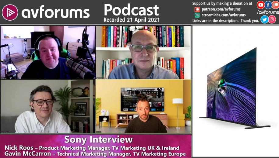 AVForums Podcast: Sony Interview 26th April 2021