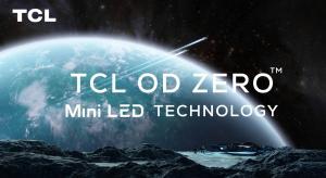 TCL unveils new OD Zero Mini-LED technology