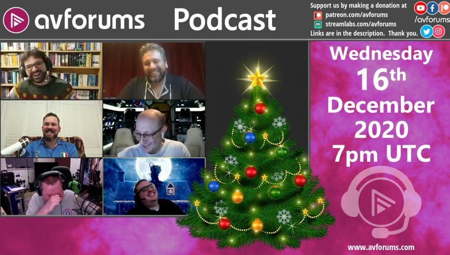 AVForums Podcast: 16th December 2020