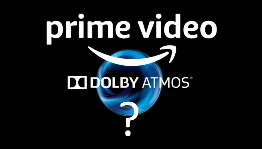Has Amazon Prime Video dropped Dolby Atmos?
