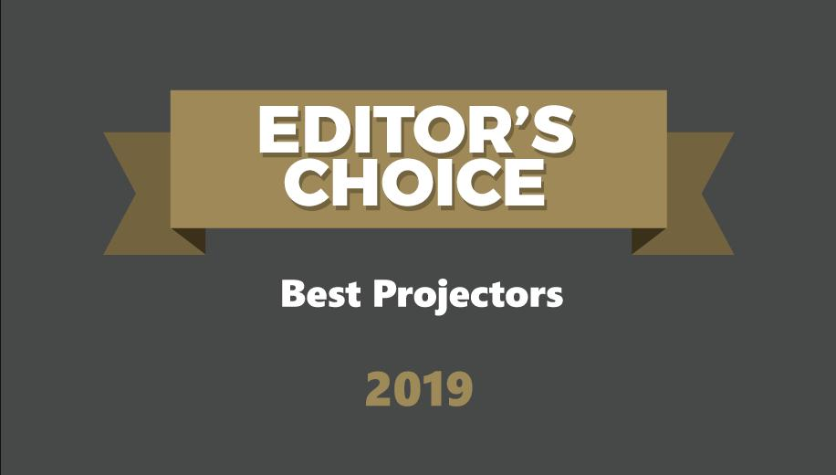 Best Projectors of 2019 - Editor's Choice Awards