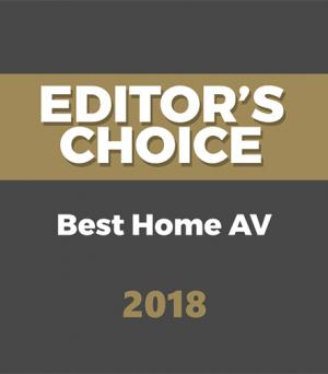 Editor's Choice Awards – Best Home AV 2018