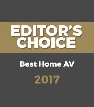 Editor's Choice Awards – Best Home AV 2017