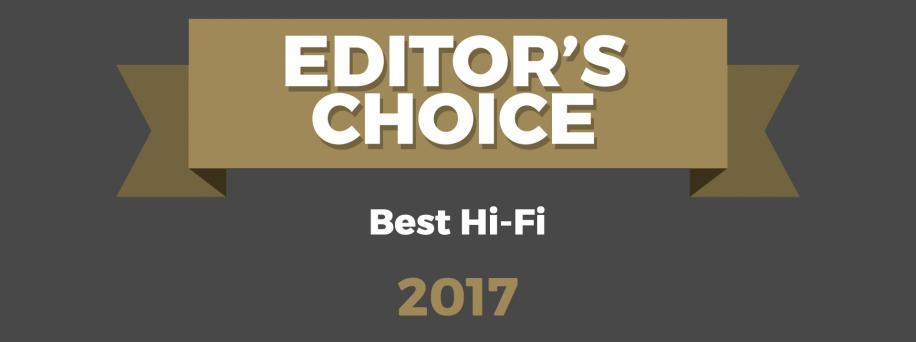 Editor's Choice Awards – Best Hi-Fi 2017