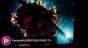 VIDEO: Panasonic 65EZ1002 OLED TV and UHD Blu-ray players